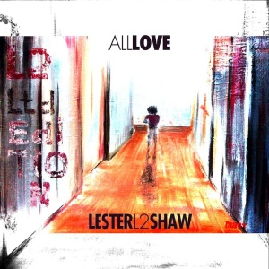 All-Love-LesterL2-Shaw-album-cover